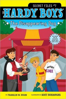 The Disappearing Dog (Hardy Boys: Secret Files Series #7)