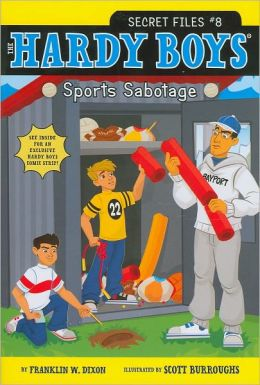 Sports Sabotage (Hardy Boys Secret Files Series #8)