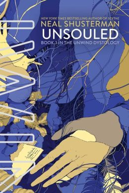 UnSouled (Unwind Dystology Series #3)