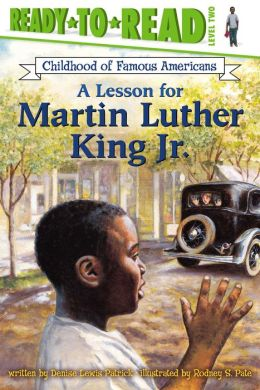 A Lesson for Martin Luther King Jr. (Ready to Read Series Level 2)