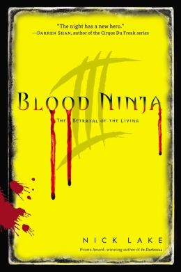 Blood Ninja III: The Betrayal of the Living