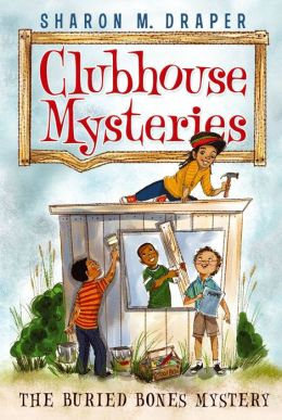 The Buried Bones Mystery (Clubhouse Mysteries Series #1)