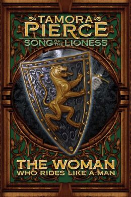 The Woman Who Rides Like a Man (Song of the Lioness Series #3)