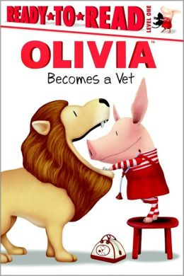 Olivia Becomes a Vet (Ready-to-Read Series Level 1)