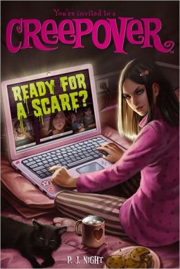 Ready for a Scare? (You're Invited to a Creepover Series #3)