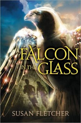 Falcon in the Glass Susan Fletcher
