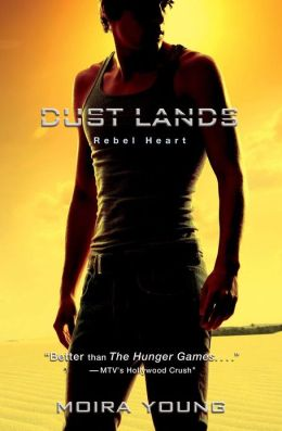 Rebel Heart (Dust Lands Series #2)