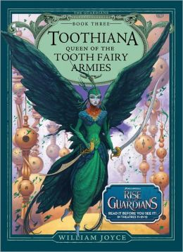 Toothiana, Queen of the Tooth Fairy Armies (The Guardians Series #3)