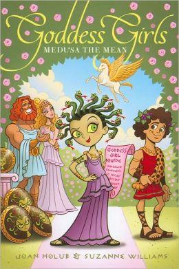 Medusa the Mean (Goddess Girls Series #8)