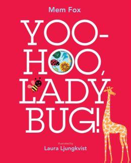 Yoo-Hoo, Ladybug!: with audio recording