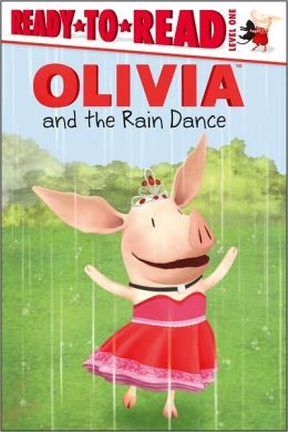 Olivia and the Rain Dance (Ready-to-Read Series Level 1)