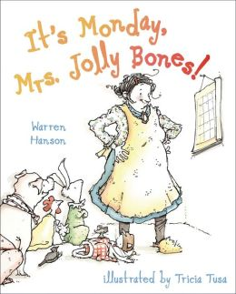 It's Monday, Mrs. Jolly Bones!: with audio recording