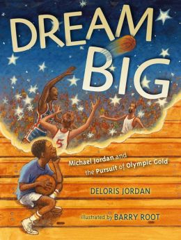 Dream Big: Michael Jordan and the Pursuit of Olympic Gold (with audio recording)