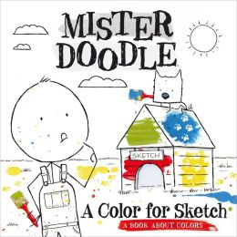 A Color for Sketch: A Book About Colors