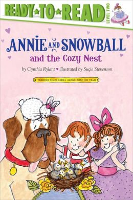 Annie and Snowball and the Cozy Nest (Annie and Snowball Series #5)