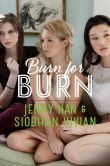 Book Cover Image. Title: Burn for Burn (Burn for Burn Series #1), Author: Jenny Han