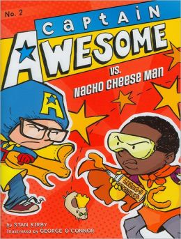 Captain Awesome vs. Nacho Cheese Man (Captain Awesome Series #2)