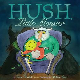 Hush, Little Monster: with audio recording