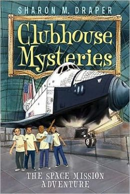 The Space Mission Adventure (Clubhouse Mysteries Series #4)