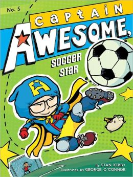 Captain Awesome, Soccer Star (Captain Awesome Series #5)