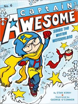 Captain Awesome Saves the Winter Wonderland (Captain Awesome Series #6)