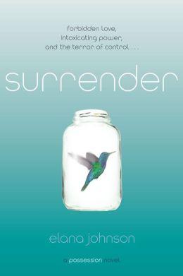 Surrender: A Possession Novel