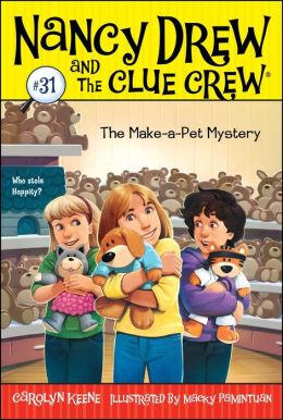 The Make-a-Pet Mystery (Nancy Drew and the Clue Crew Series #31)