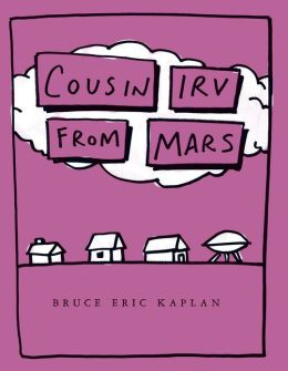 Cousin Irv from Mars