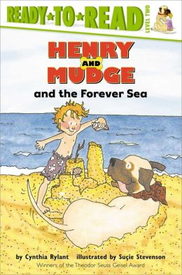 Henry and Mudge and the Forever Sea (Henry and Mudge Series #6)
