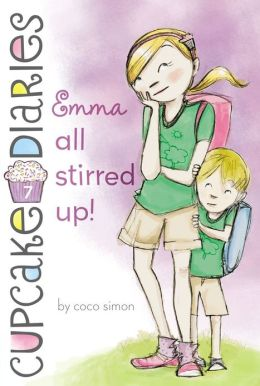 Emma: All Stirred Up! (Cupcake Diaries Series #7)