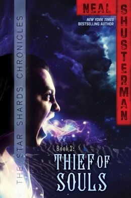 Thief of Souls (Star Shards Chronicles Series #2)