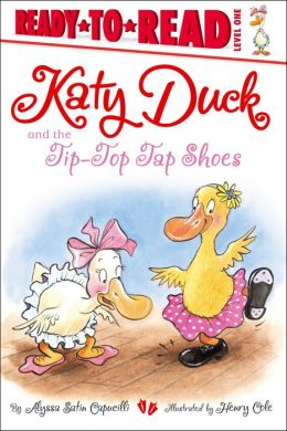 Katy Duck and the Tip-Top Tap Shoes: with audio recording