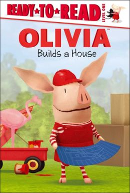 OLIVIA Builds a House: with audio recording