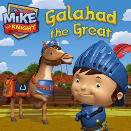 Galahad the Great