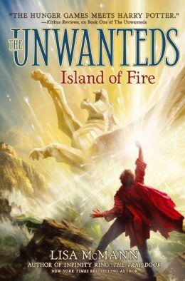 Island of Fire (Unwanteds Series #3)