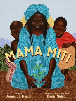 Mama Miti: Wangari Maathai and the Trees of Kenya (with audio recording)