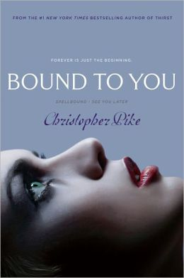 Bound to You: Spellbound; See You Later