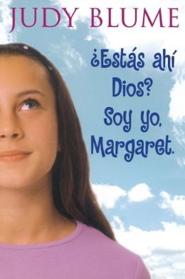 Estas ahi, Dios? Soy yo, Margaret (Are You There God? It's Me, Margaret)