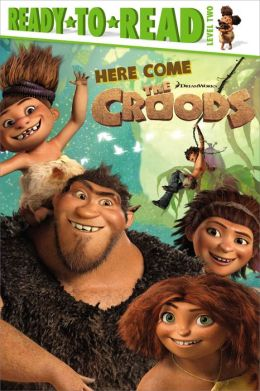 Here Come the Croods: with audio recording