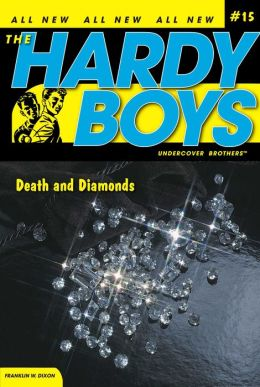 Death and Diamonds (Hardy Boys Undercover Brothers Series #15)