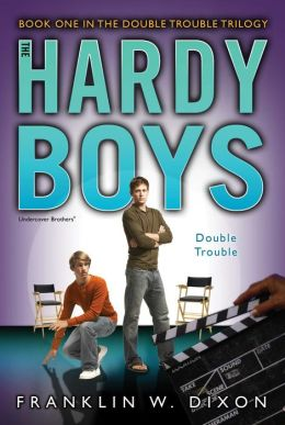 Double Trouble: Book One in the Double Danger Trilogy (Hardy Boys: Undercover Brothers Series #25)