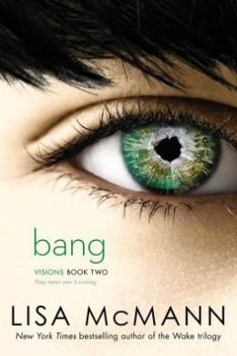 Bang (Visions Series #2)