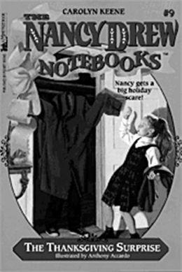 The Thanksgiving Surprise (Nancy Drew Notebooks Series #9)