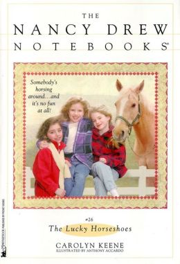 The Lucky Horseshoes (Nancy Drew Notebooks Series #26)