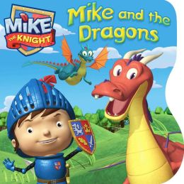 Mike and the Dragons: with audio recording