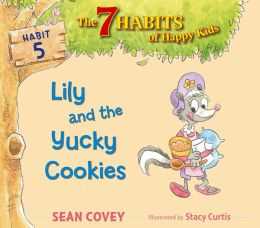 Lily and the Yucky Cookies: Habit 5 (with audio recording)