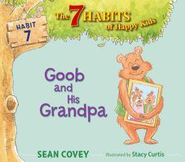 Goob and His Grandpa: Habit 7 (with audio recording)