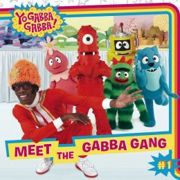 Meet the Gabba Gang: with audio recording
