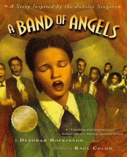 A Band of Angels: A Story Inspired by the Jubilee Singers (with audio recording)