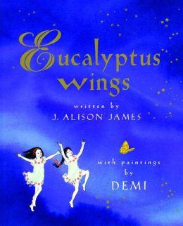 Eucalyptus Wings: with audio recording